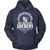 Archery T-Shirt Design - Some Become Archers