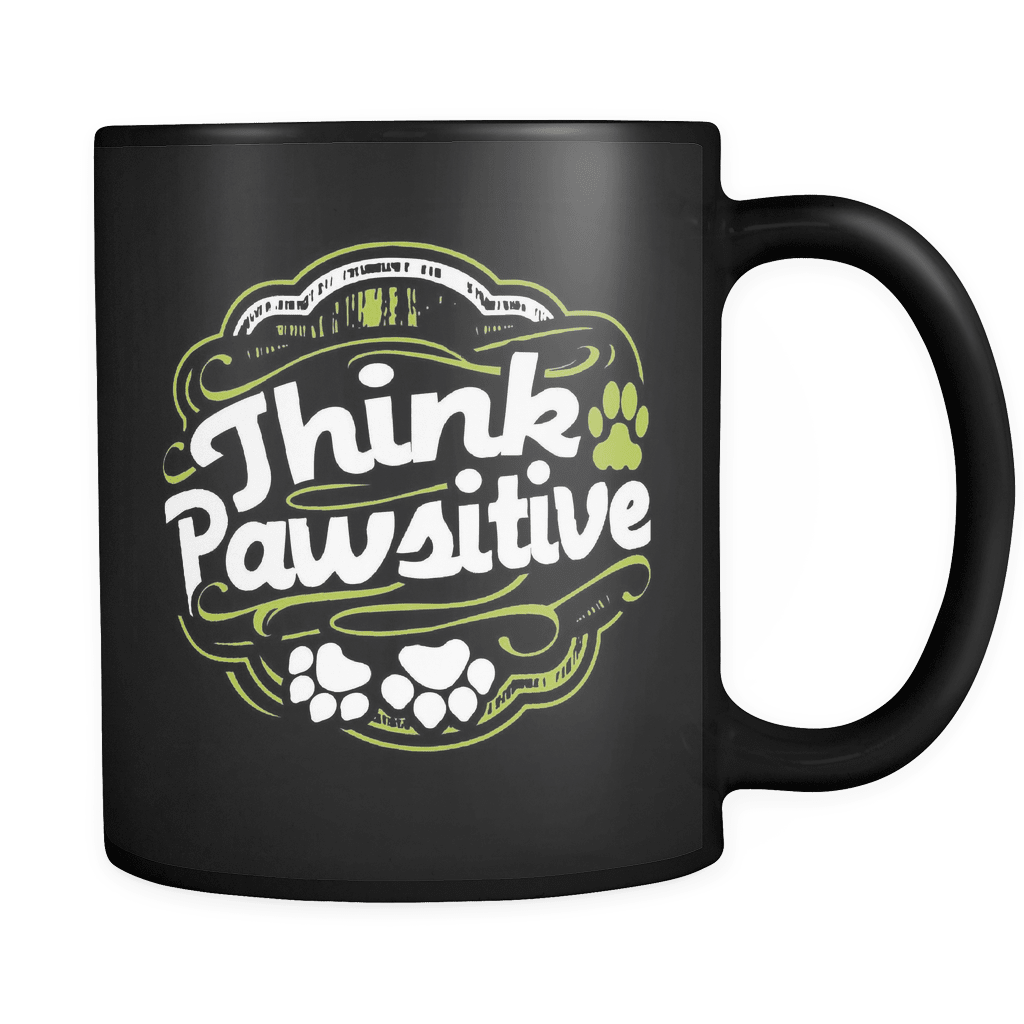 Think Pawsitive - Luxury Dog Mug