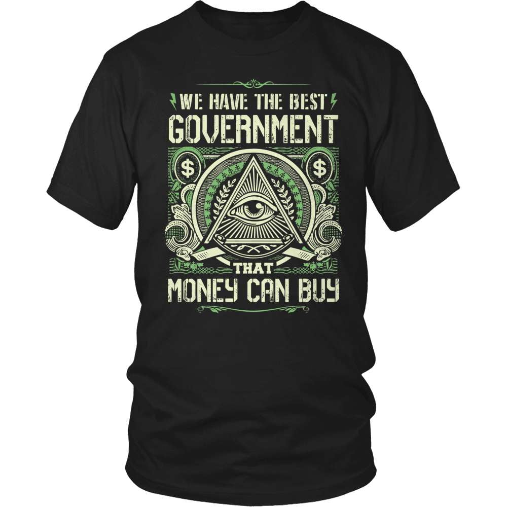 Truth Seeker T-Shirt Design - We Have The Best Government...