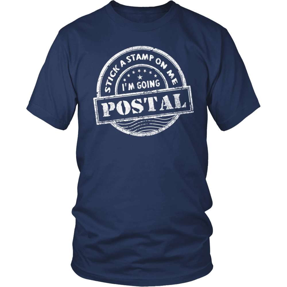 Mail Carrier T-Shirt Design - I'm Going Postal!