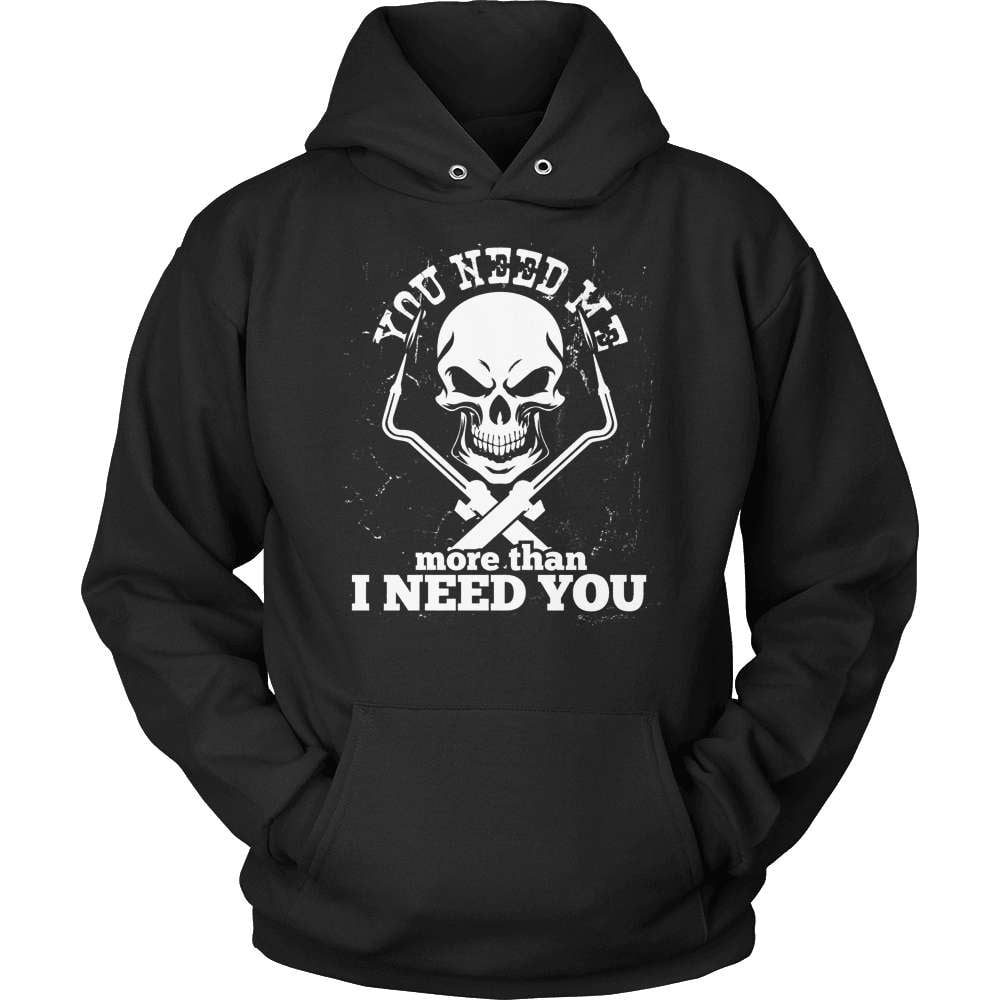 Welder T-Shirt Design - You Need Me!