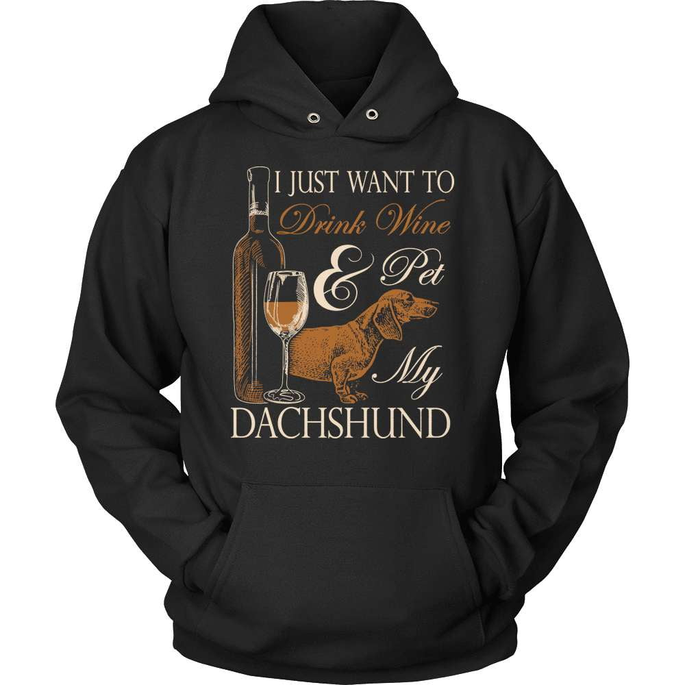 Dachshund T-Shirt Design - Drink Wine & Pet My Dachs - snazzyshirtz.com