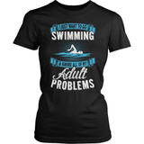 Swimming T-Shirt Design - Adult Problems