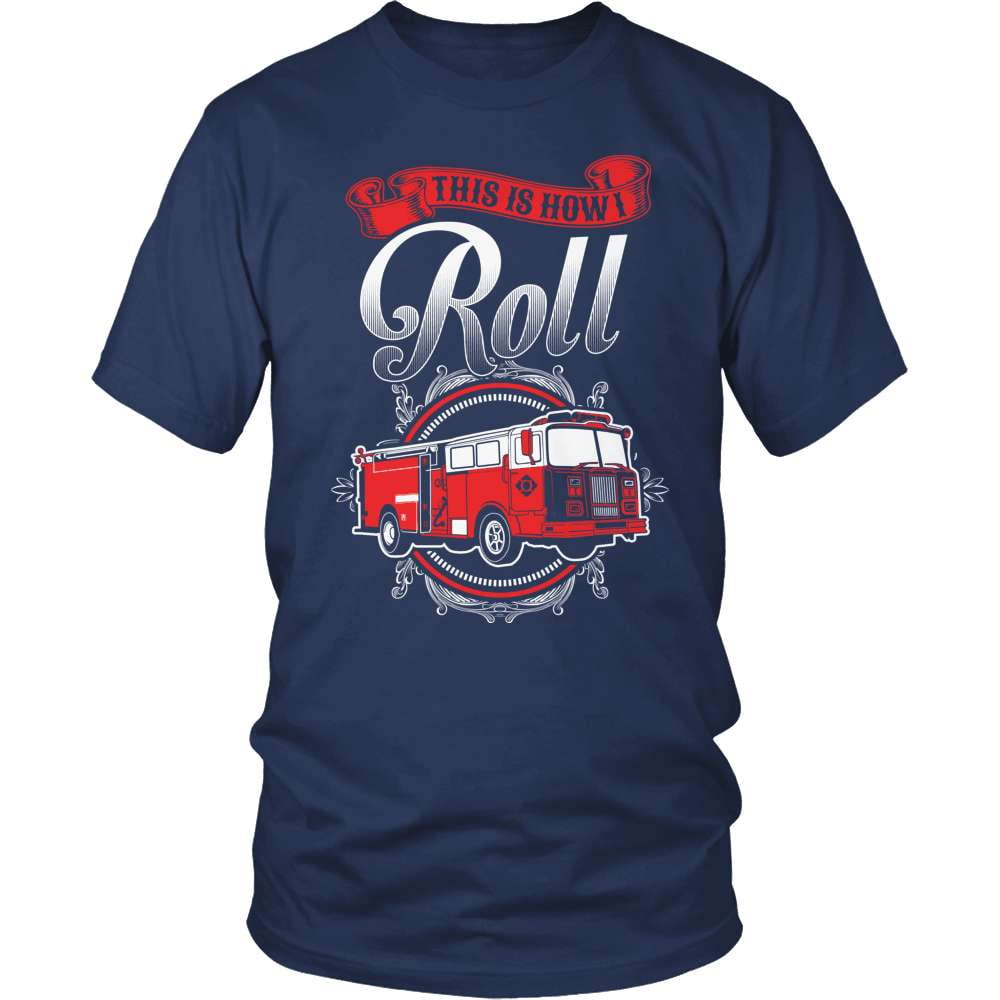 Firefighter T-Shirt Design - This Is How I Roll