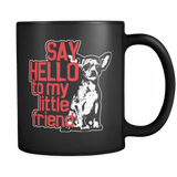 Say Hello - Luxury Chihuahua Mug