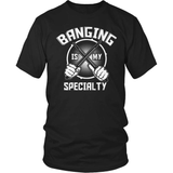 Drummer T-Shirt Design - Banging Is My Specialty!