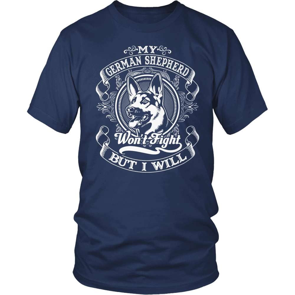 GSD T-Shirt Design - My Shep Won't Fight You