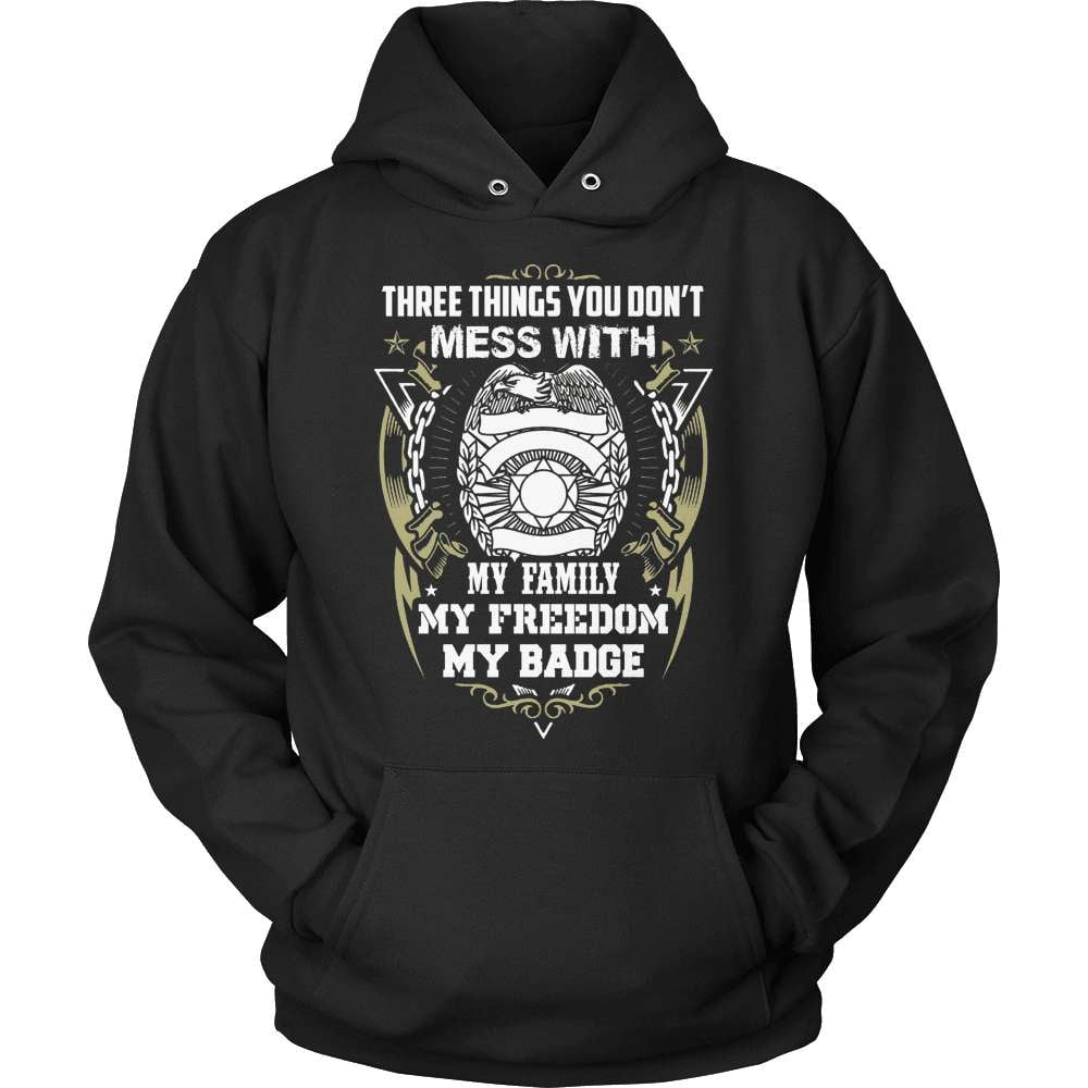 Police T-Shirt Design - Don't Mess With My Badge!