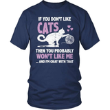 Cat T-Shirt Design - You Don't Like Cats