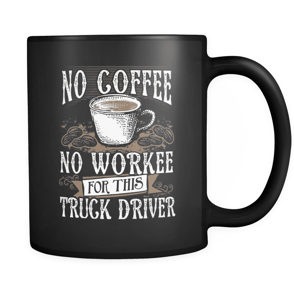 No Coffee - Luxury Trucker Mug