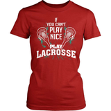 Lacrosse T-Shirt Design - Play Nice
