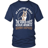 GSD T-Shirt Design - The World Revolves Around My Shep!