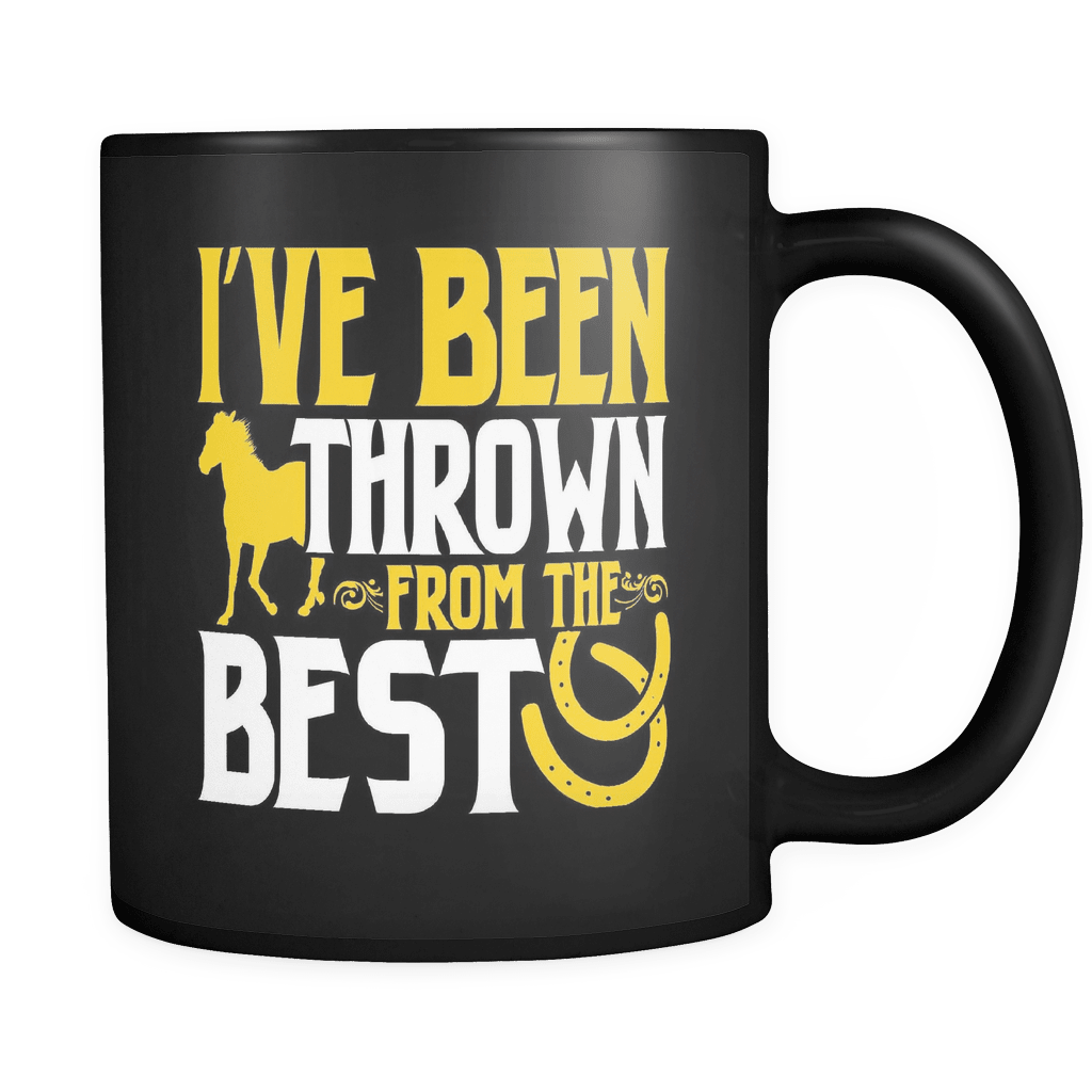 I've Been Thrown From The Best - Luxury Horse Mug