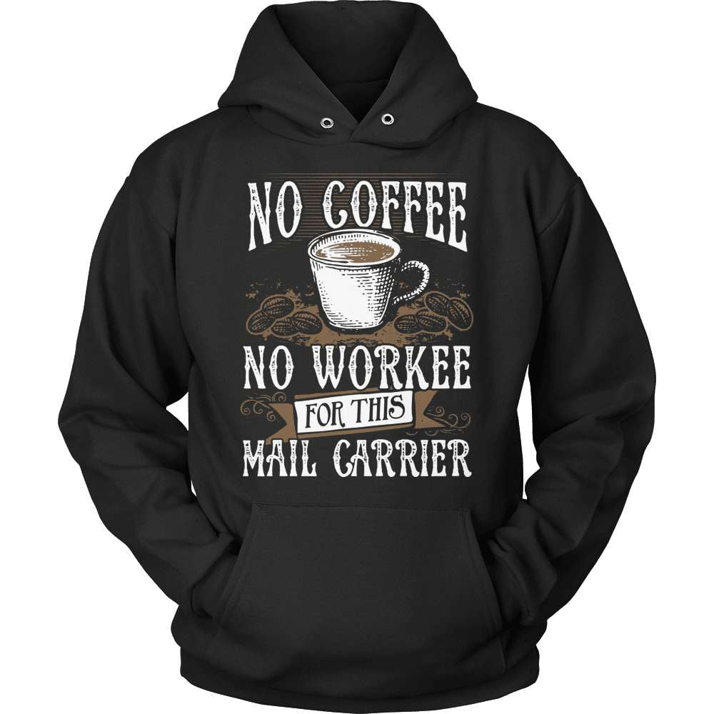 Mail Carrier T-Shirt Design - No Coffee No Mail - snazzyshirtz.com