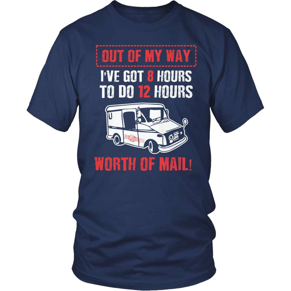 Mail Carrier T-Shirt Design - Out Of My Way