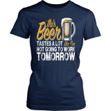 Beer T-Shirt Design - Like I'm Not Going To Work Tomorrow!