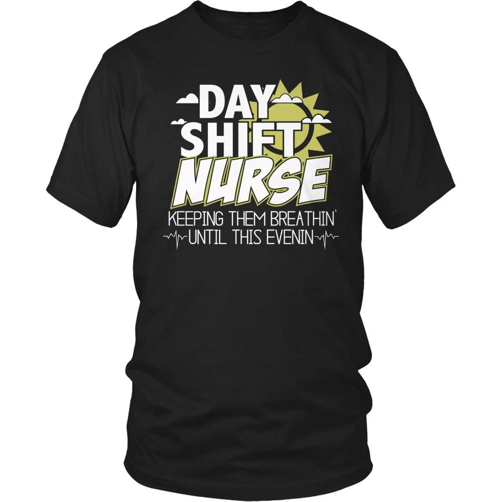 Nurse T-Shirt Design - Day Shift Nurse