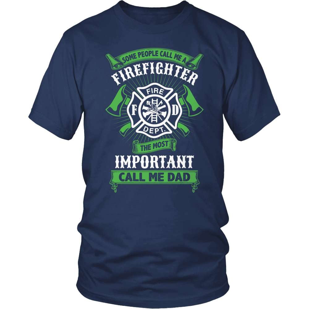 Firefighter T-Shirt Design - Some Call Me Firefighter