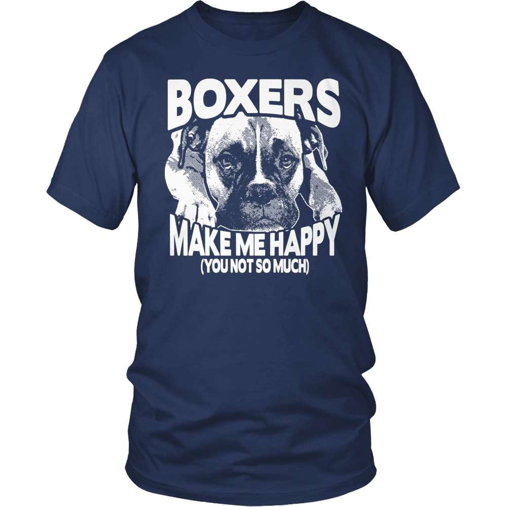 Boxer Shirt - Boxers Make Me Happy - snazzyshirtz.com