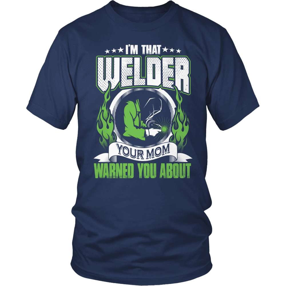 Welder T-Shirt Design - I'm That Welder!