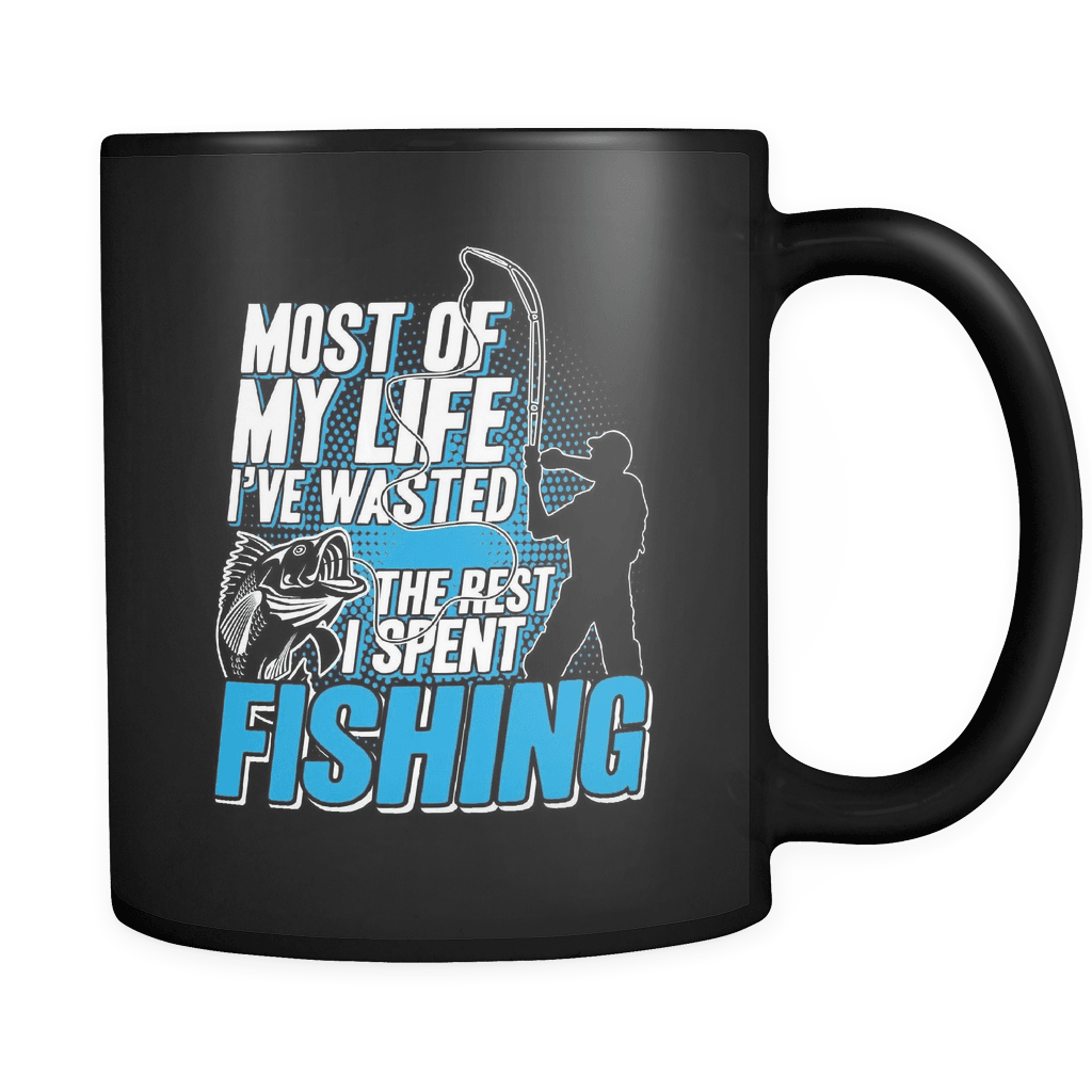 Most Of My LIfe - Luxury Fishing Mug