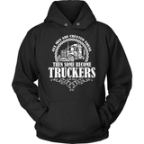 Trucker T-Shirt Design - Some Become Truckers