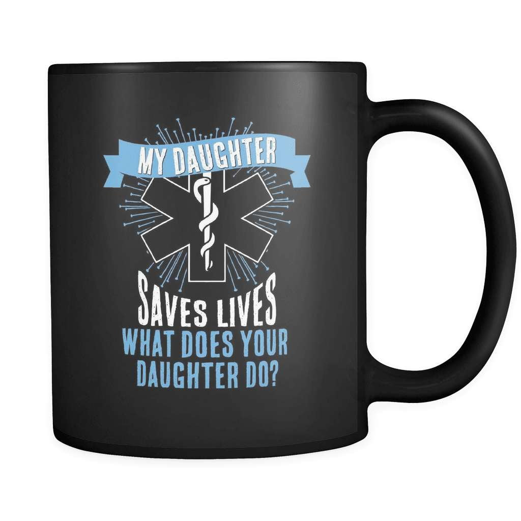 My Daughter Saves Lives - Luxury Nurse Mug