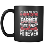 There Are No Ex-Firefighters - Luxury Mug