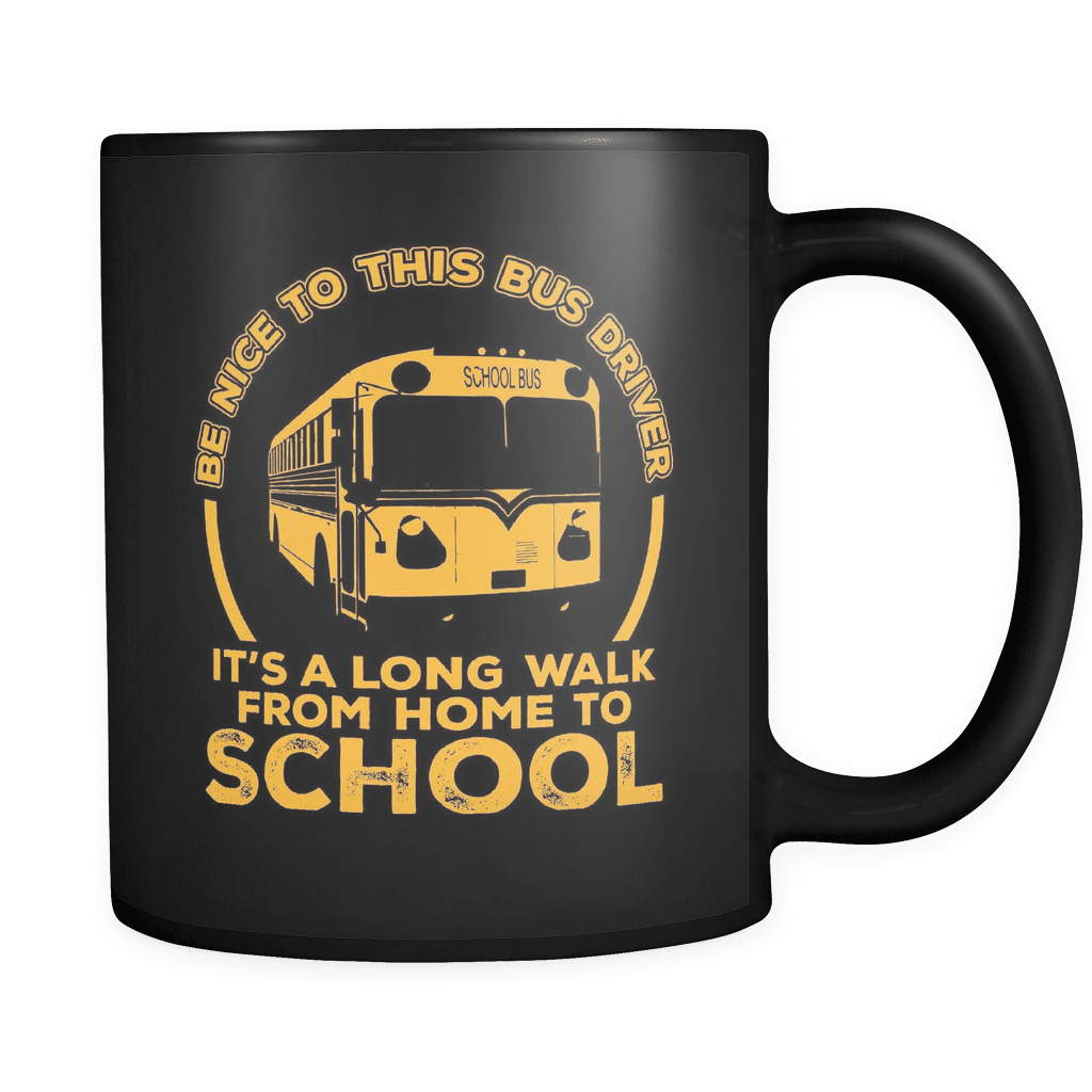 It's A Long Walk From Home To School! - Luxury School Bus Driver Mug