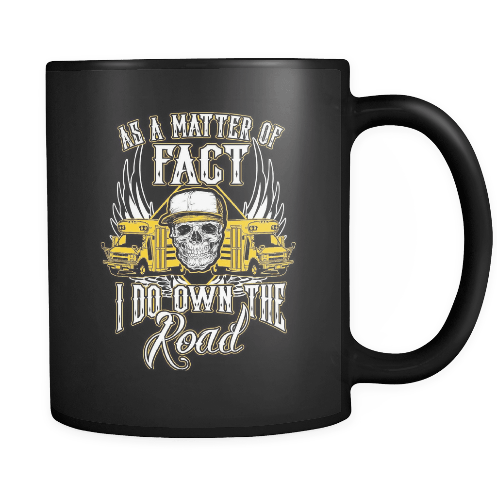 I Do Own The Road - Luxury School Bus Driver Mug