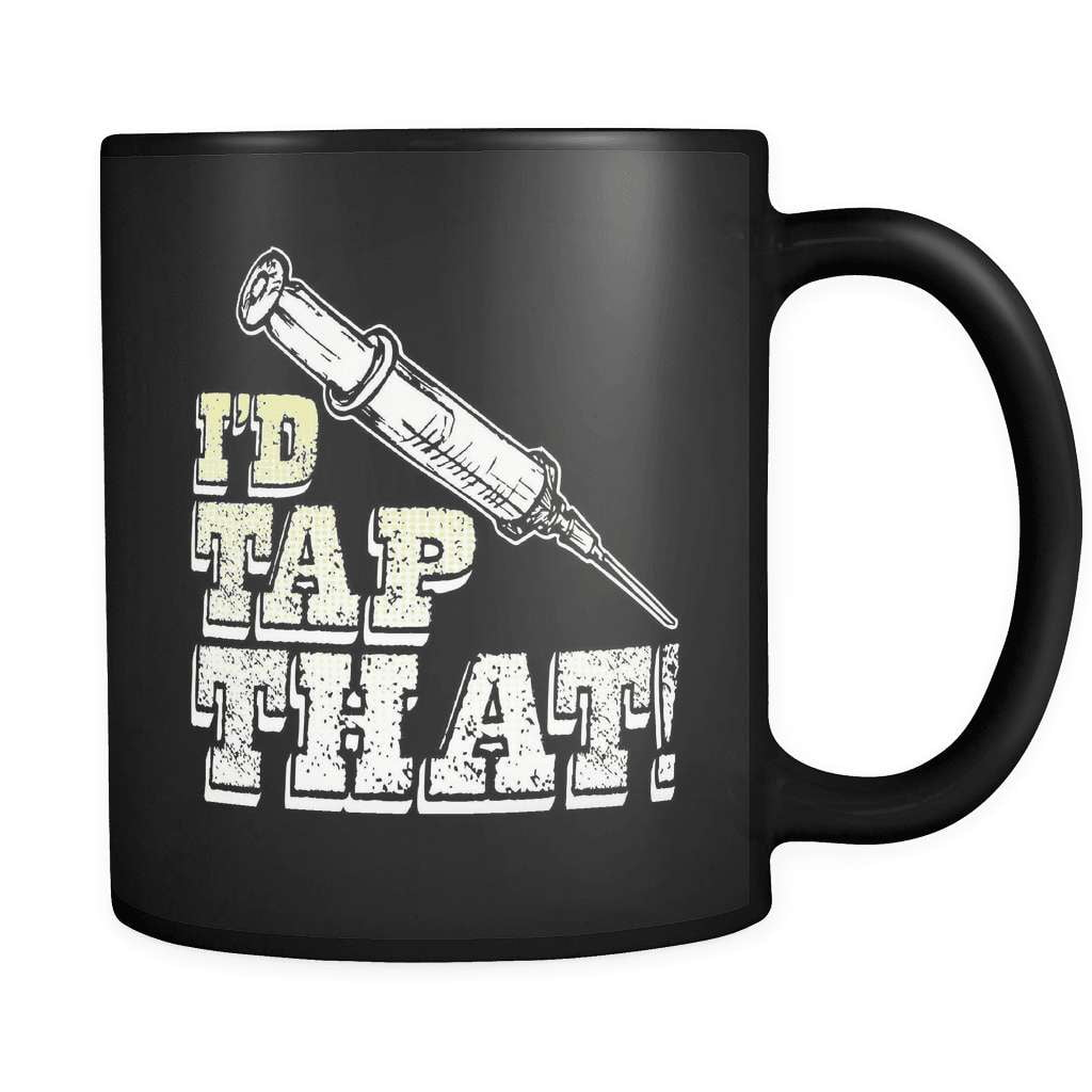 Tap That! - Luxury Nurse Mug - snazzyshirtz.com