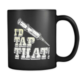 Tap That! - Luxury Nurse Mug
