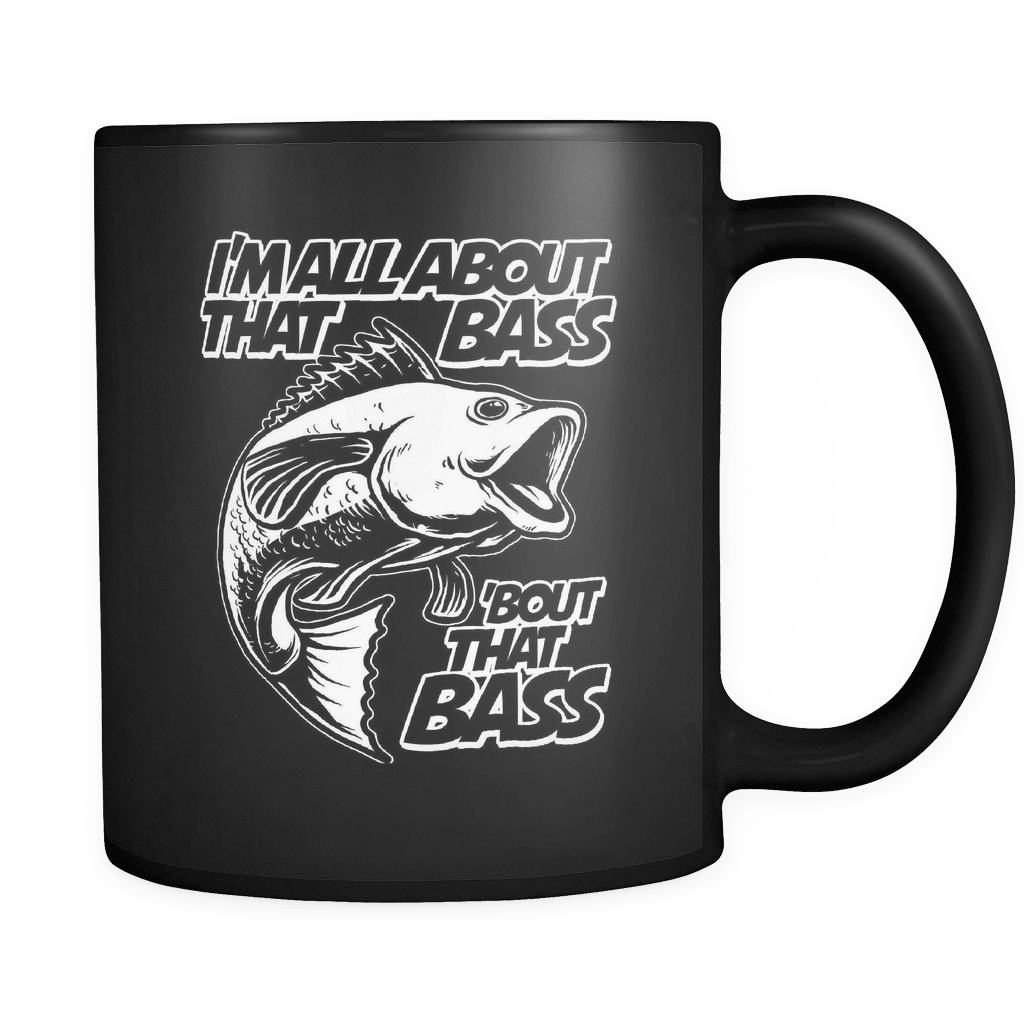 All About That Bass! - Luxury Fishing Mug