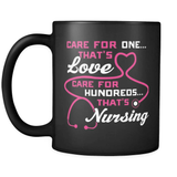 Care For Hundreds Thats Nursing - Luxury Nurse Mug