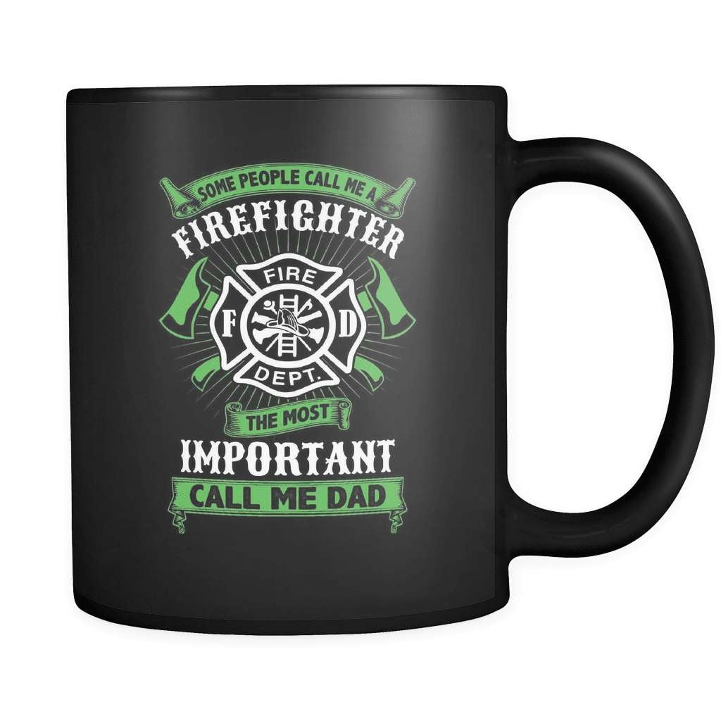 Some Call Me Firefighter - Luxury Mug