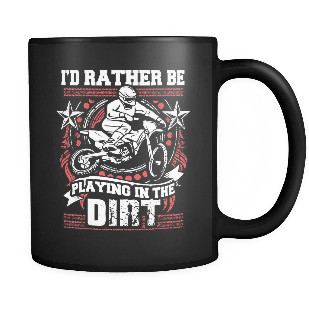 Playing In The Dirt - Luxury Dirt Bike Mug