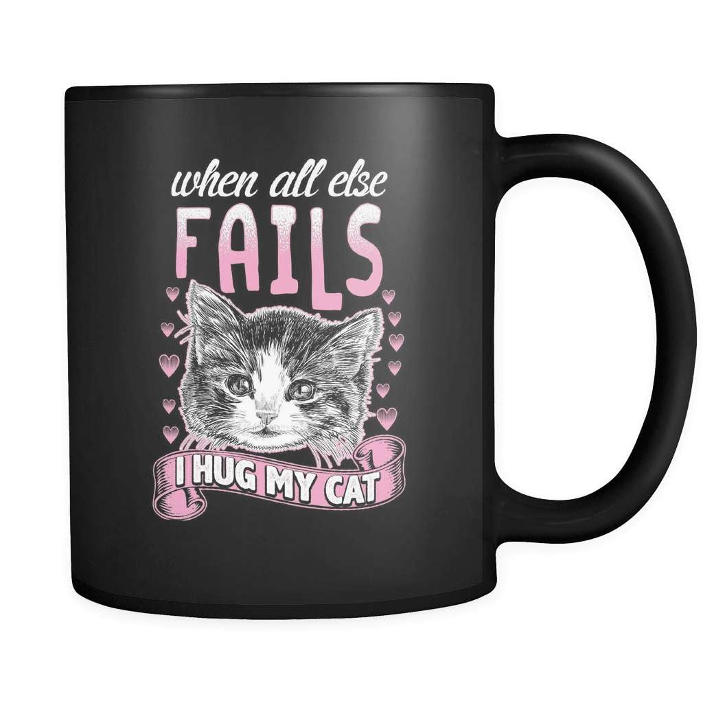 When All Else Fails - Luxury Cat Mug - snazzyshirtz.com