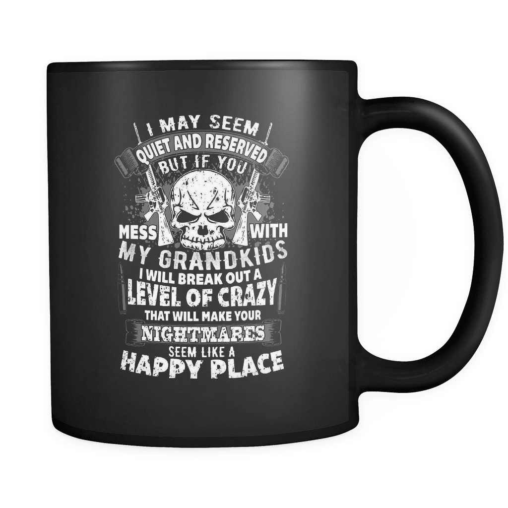 Don't Mess With My Grandkids - Luxury Gun Mug