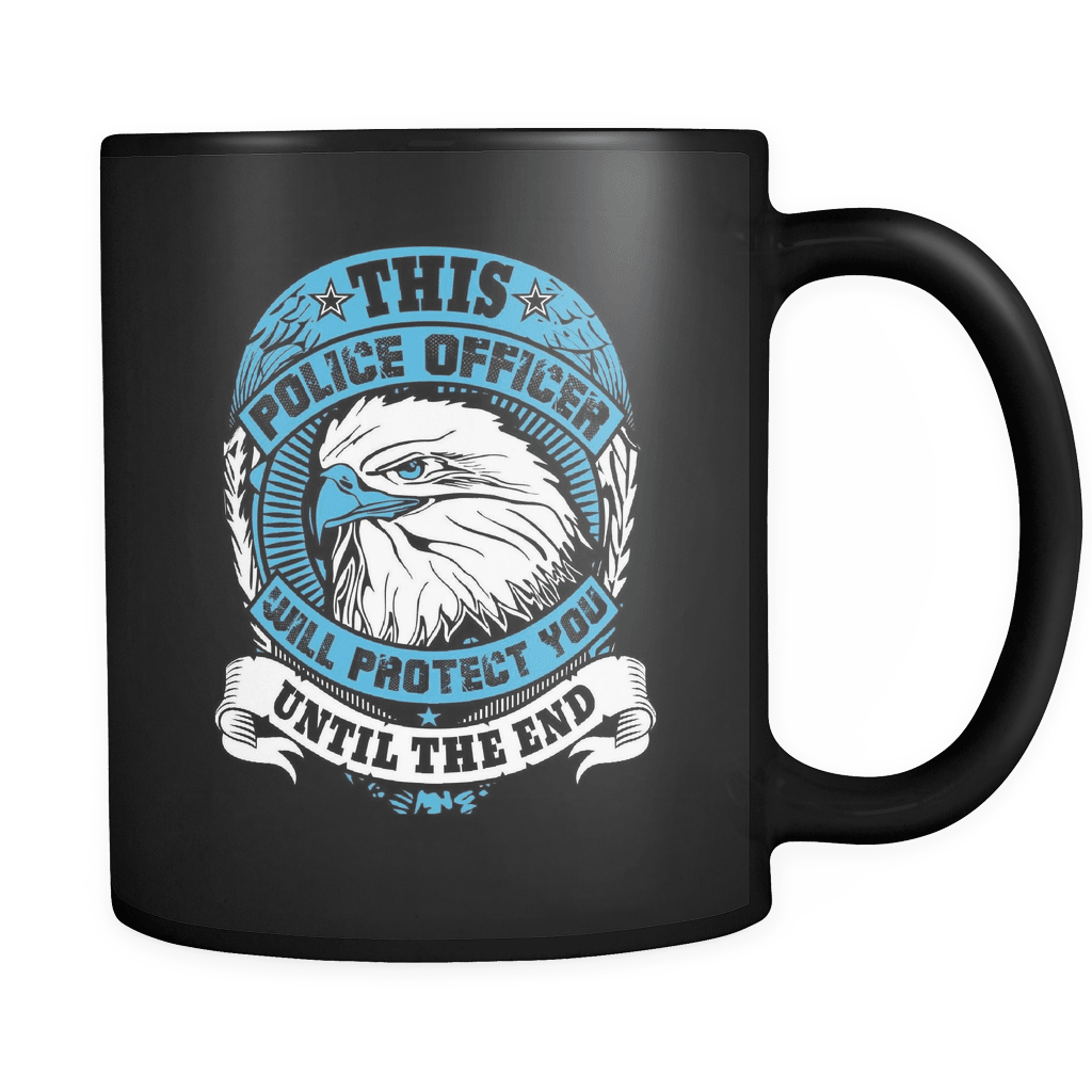 I Will Protect You Until The End - Law Enforcement Luxury Mug