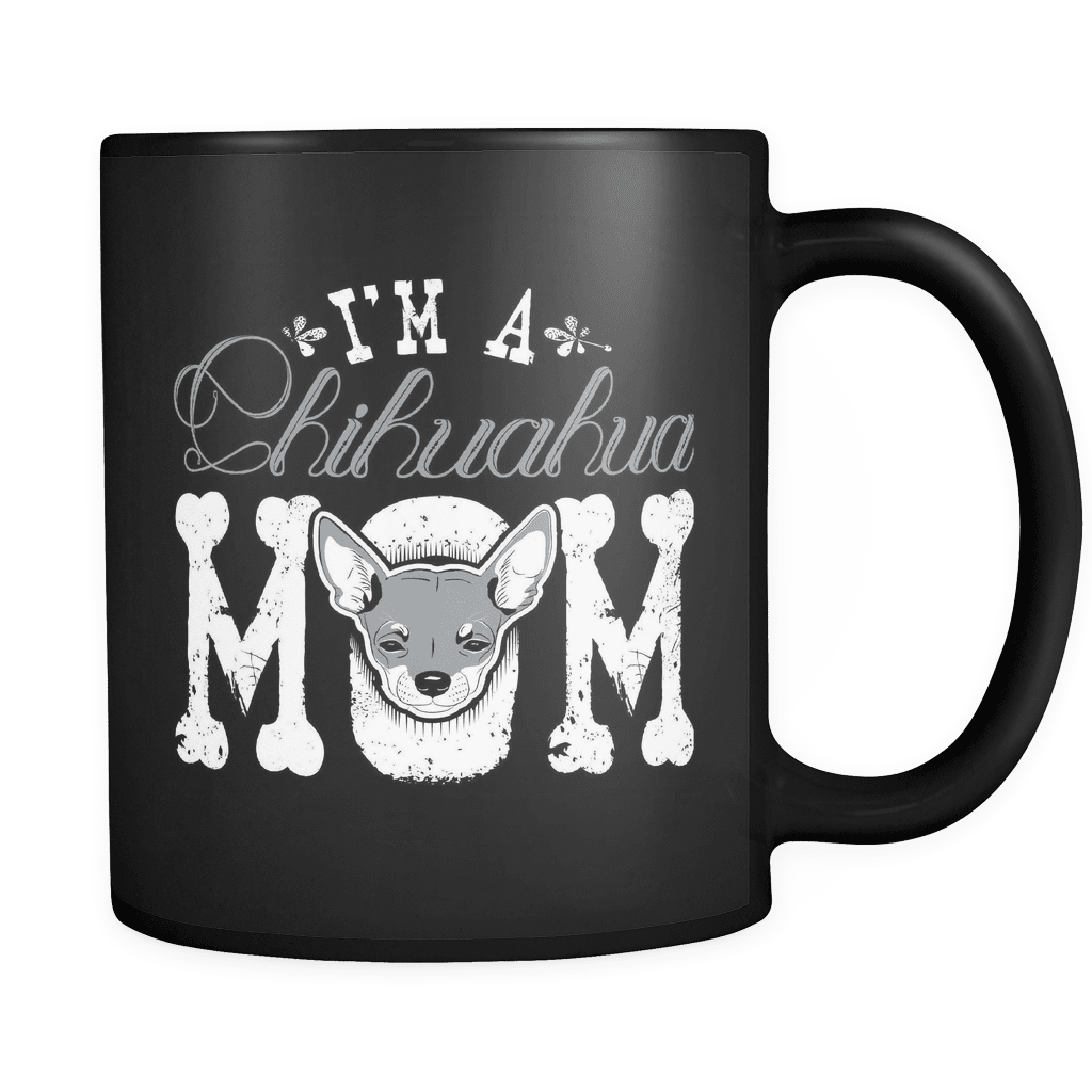 I'm A Chihuahua Mom - Luxury Mug