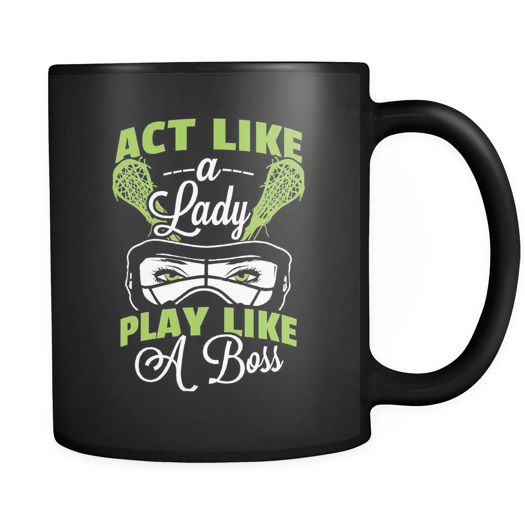 Act Like A Lady - Luxury Lacrosse Mug