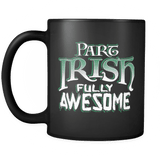Part Irish Fully Awesome - Luxury Mug