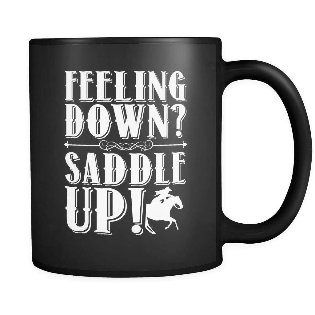 Feeling Down Saddle Up! - Luxury Horse Mug