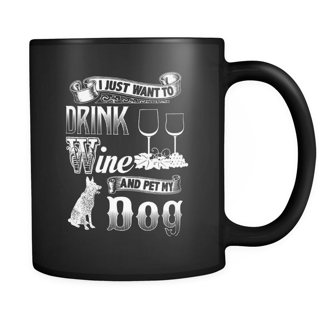 Drink Wine Pet My Dog - Luxury Mug