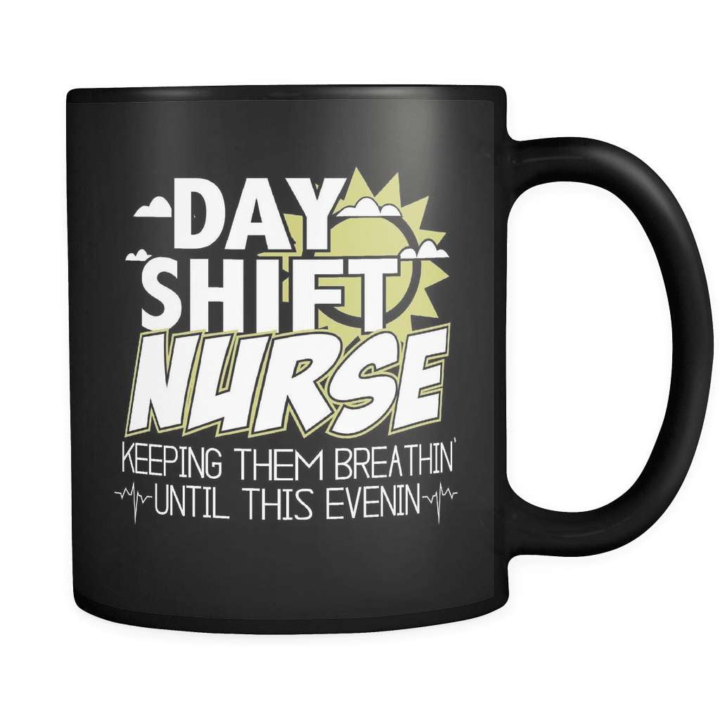 Day Shift Nurse - Luxury Mug