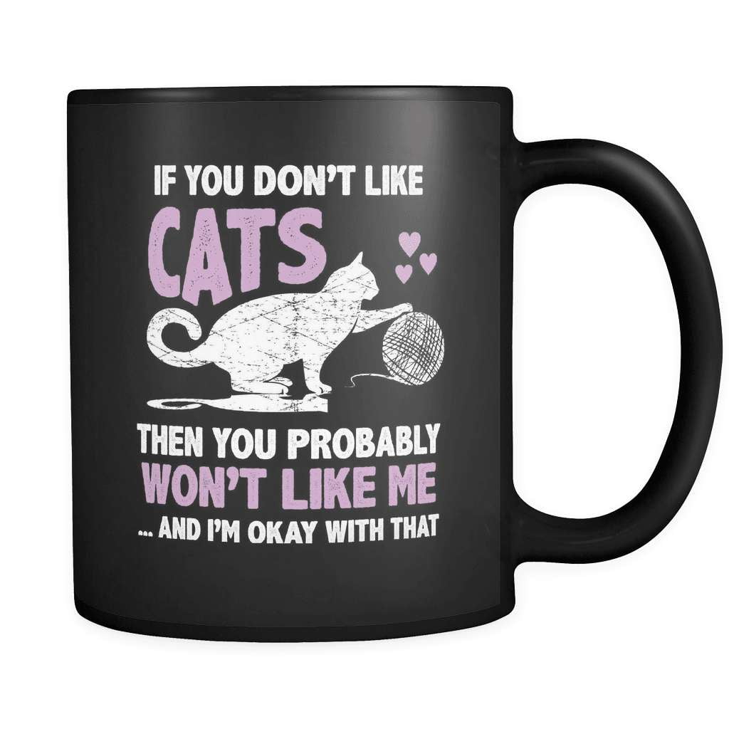 You Don't Like Cats - Luxury Mug - snazzyshirtz.com