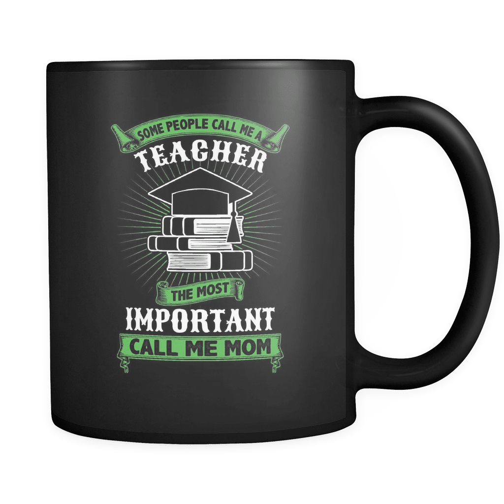 Some Call Me Teacher - Luxury Mug