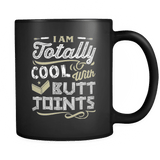 I'm Cool With Butts - Luxury Carpenter Mug
