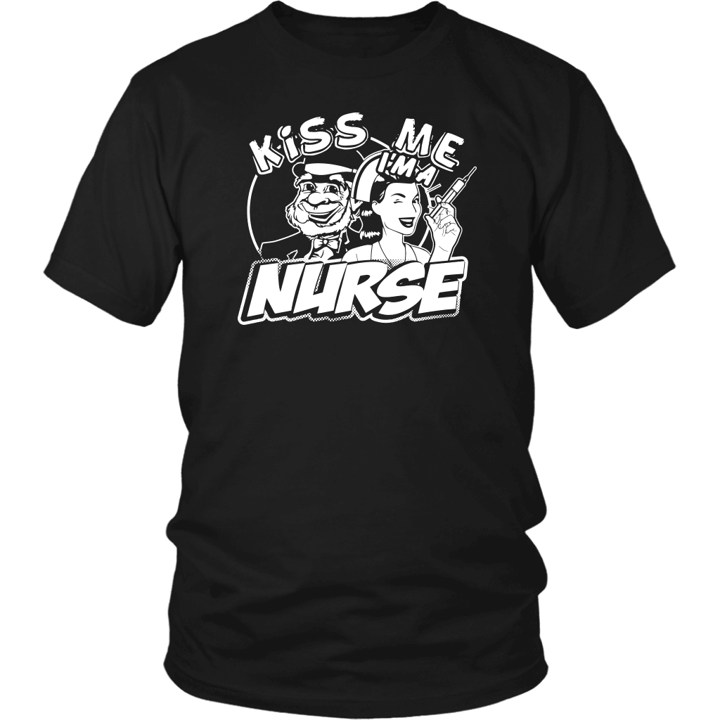 Nurse T-Shirt Design - Kiss Me I'm A Nurse!