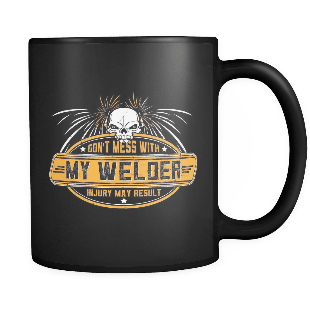 Don't Mess With - Luxury Welder Mug